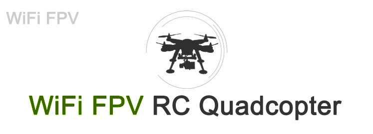 WiFi FPV RC Quadcopter
