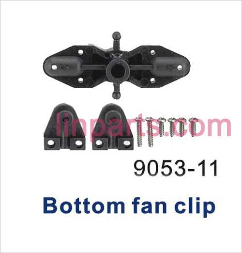 Shuang Ma 9053 Spare Parts: Bottom fan clip